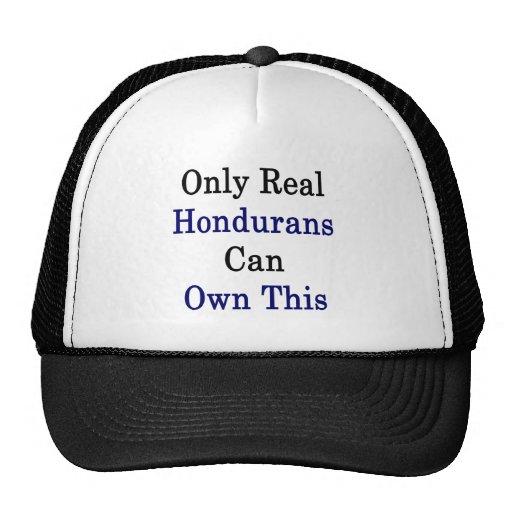 Solamente los Hondurans reales pueden poseer esto Gorra