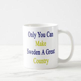 Solamente usted puede hacer Suecia un gran país Taza De Café