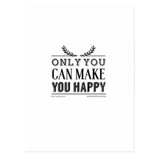solamente usted puede hacerle feliz postal