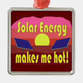 Solar Energy Makes Me Hot Square Metal Christmas Ornament