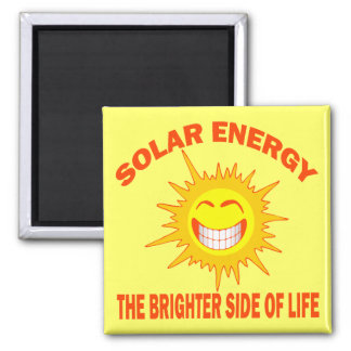 SOLAR ENERGY THE BRIGHTER SIDE OF LIFE MAGNET
