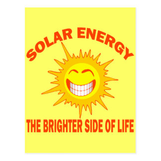 SOLAR ENERGY THE BRIGHTER SIDE OF LIFE POSTCARD