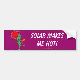 Solar Makes Me Hot! Car Bumper Sticker