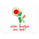 Solar Makes Me Hot! Post Card