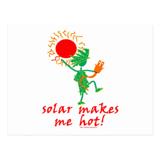Solar Makes Me Hot! Postcard