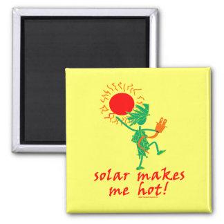 ¡Solar me hace caliente Iman Para Frigorífico