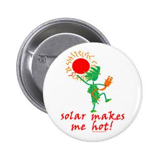 ¡Solar me hace caliente Pins