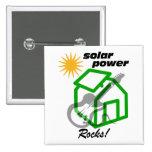 Solar p0wer rocks! pinback buttons