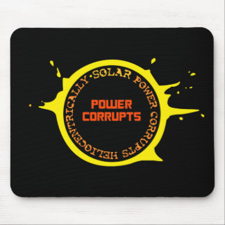Solar Power Corrupts Heliocentrically Mouse Pad