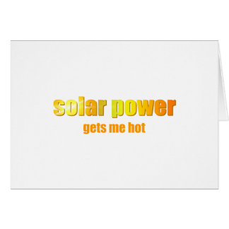 Solar Power Hot! Card