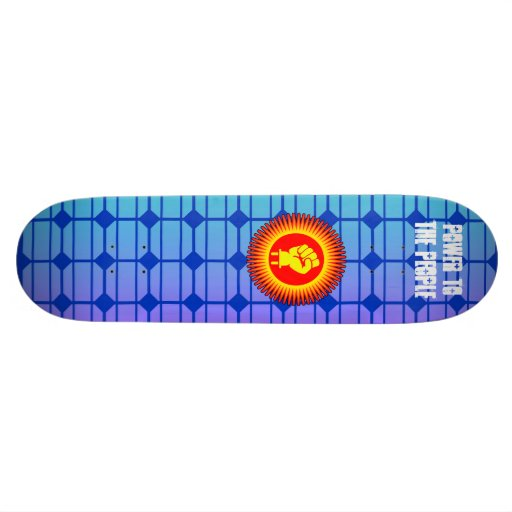 Solar Power To The People - Skateboard