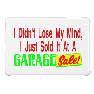 Sold My Mind At Garage Sale Cover For The iPad Mini