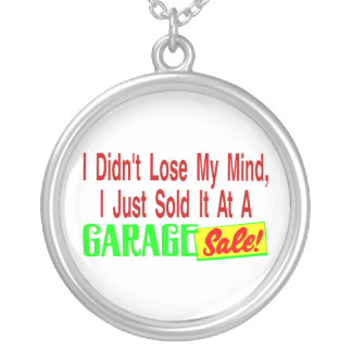Sold My Mind At Garage Sale Round Pendant Necklace