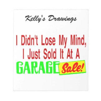 Sold My Mind At Garage Sale Notepad