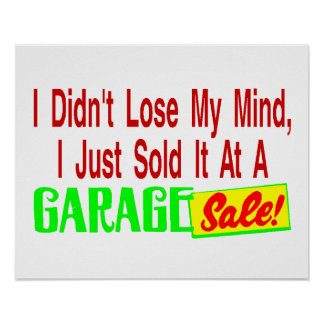 Sold My Mind At Garage Sale Posters