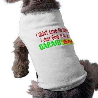 Sold My Mind At Garage Sale Shirt