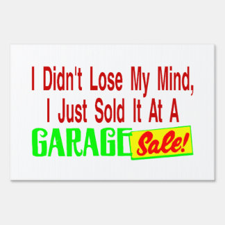 Sold My Mind At Garage Sale Yard Sign