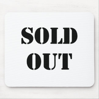 Sold Out Mouse Pad