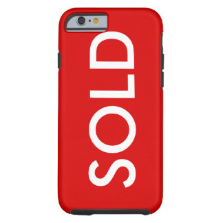 SOLD Red Sign iPhone 6 Cover Tough iPhone 6 Case