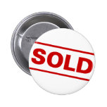 Sold Sign Pinback Button