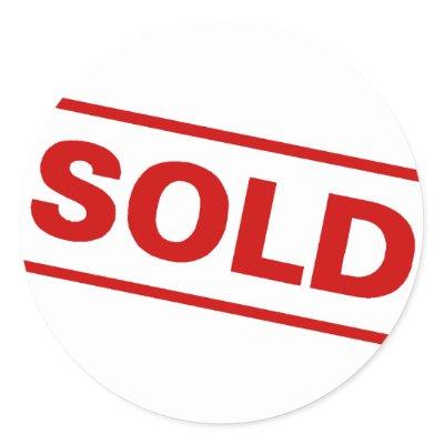 http://rlv.zcache.com/sold_sticker-p217439303357020775qjcl_400.jpg