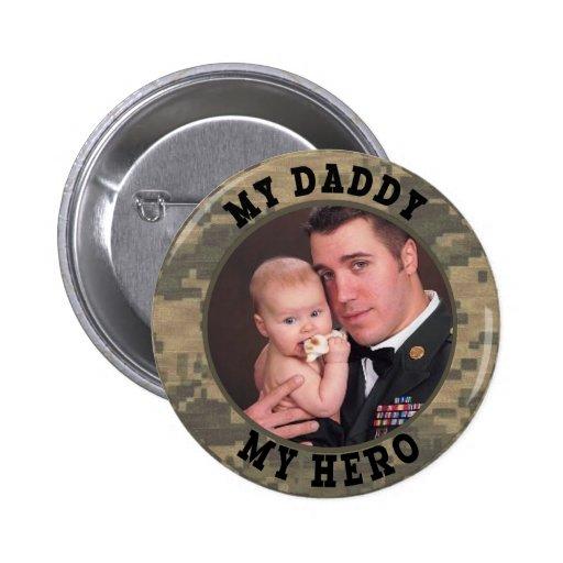 Soldado militar mi papá mi foto del personalizado pin redondo de 2 pulgadas
