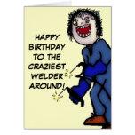 Soldador loco del feliz cumpleaños felicitación