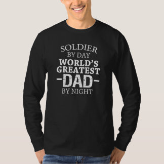 Soldier by day, Greatest Dad by night funny shirt