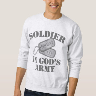 Soldier in God's Army Dogtags Sweatshirt