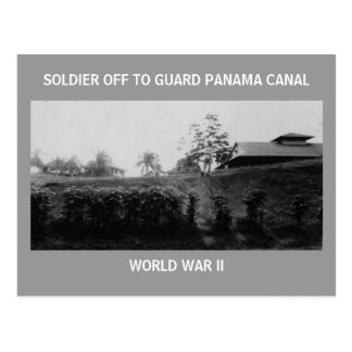 SOLDIER OFF TO GUARD PANAMA CANAL POSTCARD
