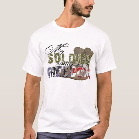 Soldier Protects Our Freedom T-Shirt