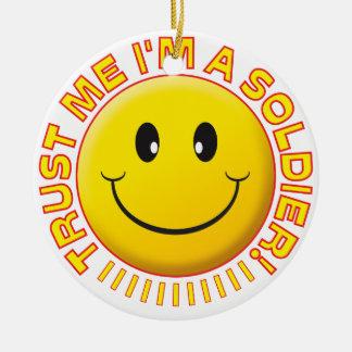 Soldier Trust Me Smiley.pdf Round Ceramic Decoration