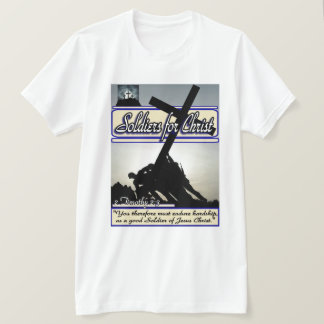 Soldiers For Christ T-Shirt