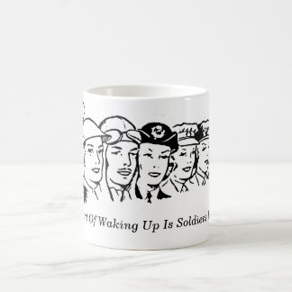 Soldiers In Your Cup Mug