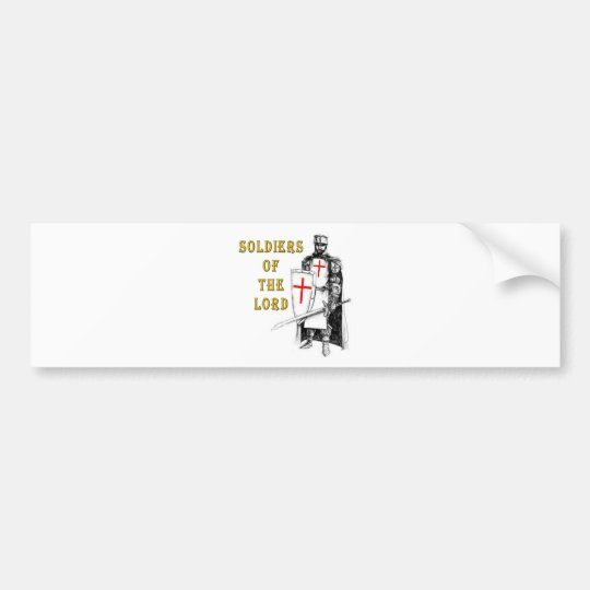 SOLDIERS OF THE LORD BUMPER STICKER