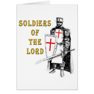 SOLDIERS OF THE LORD GREETING CARD