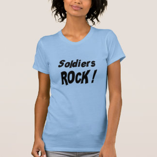 Soldiers Rock! T-shirt