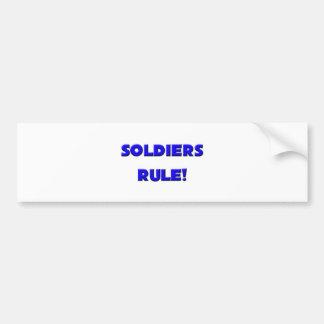 Soldiers Rule! Car Bumper Sticker