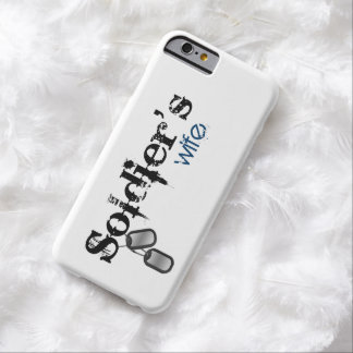 Soldier's Wife Barely There iPhone 6 Case