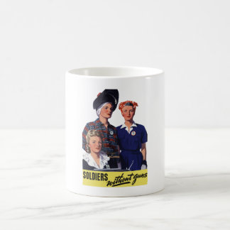 Soldiers Without Guns - Women War Workers - WW2 Coffee Mug