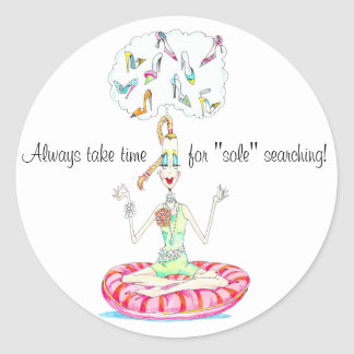 Sole and/ or Soul Searching! Stickers