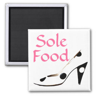 Sole Food  for souls who love shoes 2 Inch Square Magnet