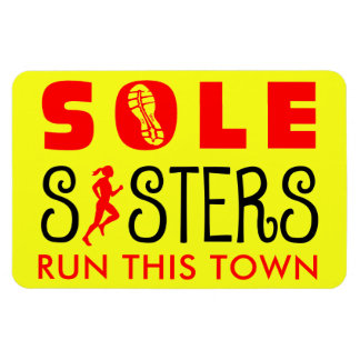 Sole Sisters Run This Town Magnet