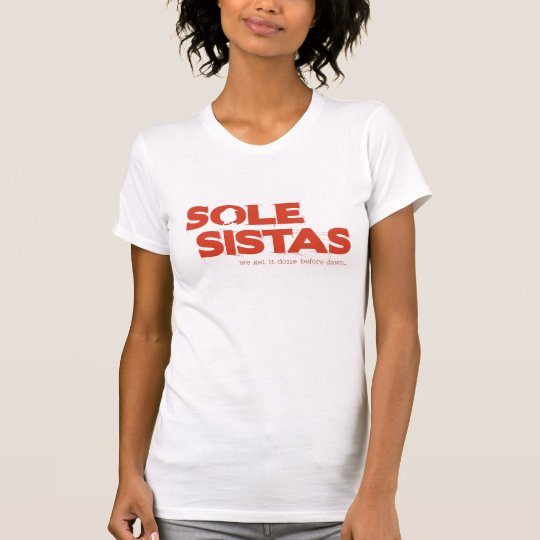Sole Sisters T-Shirt