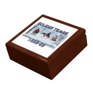 Solemn Tears depicts the Cherokee Trail of Tears Gift Box