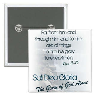 Soli Deo Gloria/The Glory of God Alone Button