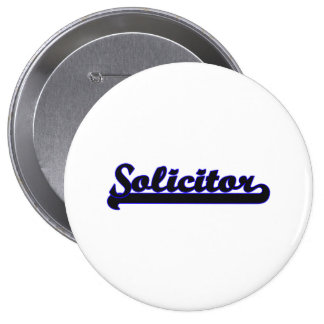 Solicitor Classic Job Design 4 Inch Round Button