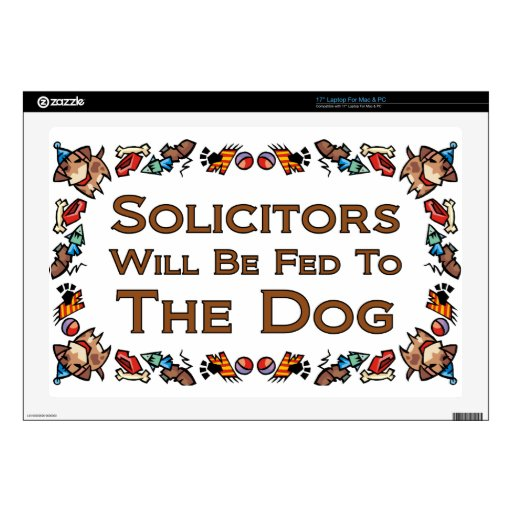 Solicitors Will Be Fed to the Dog Laptop Decal