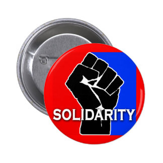 SOLIDARITY in Red, White, Blue and Black Pinback Button