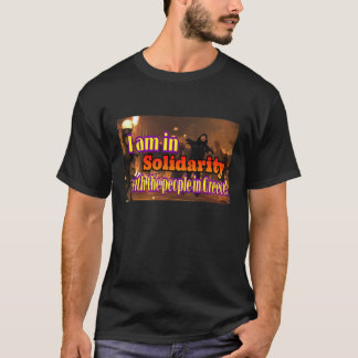 Solidarity with Greece. T-Shirt